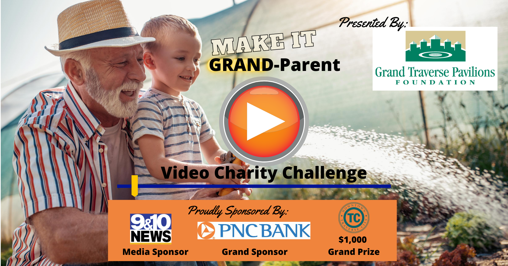 MAKE IT GRAND-parent Video Charity Challenge